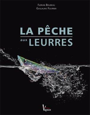 Livre LA PECHE AUX LEURRES