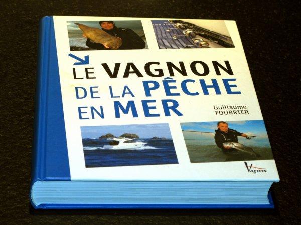 """Livre """"Le Vagnon de la Pêche en Mer"""" 368 pages"""
