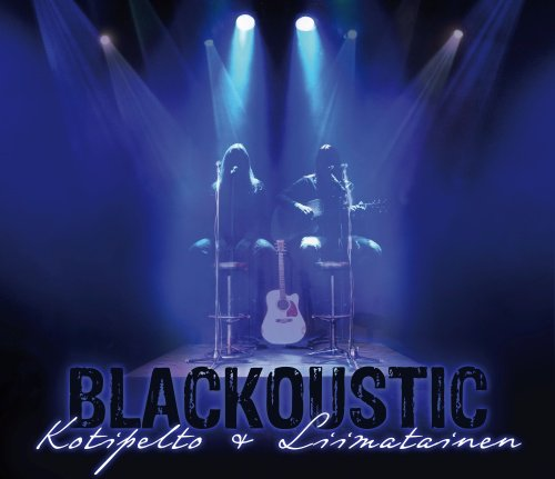 Kotipelto + Liimatainen - Blackoustic
