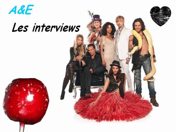 Les interviews de la Troupe d'A&E