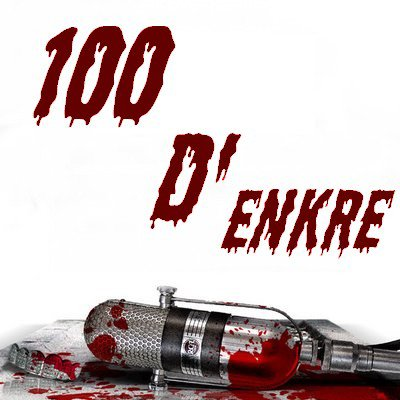 100 D'enkre tu connais???Kraaaaamé!!!