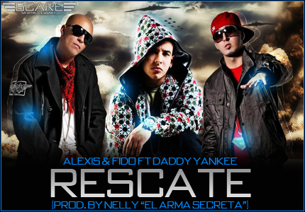 Alexis y Fido Ft. Daddy Yankee - Rescate (2012)