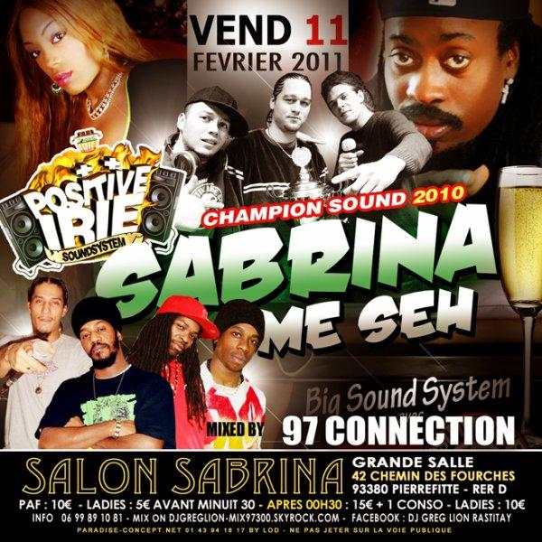 VENDREDI 11 FEVRIER 2K11 SABRINA ME SEH / O SALON SABRINA