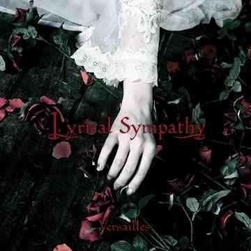 Versailles - Lyrical Sympathy 1er album en 2007