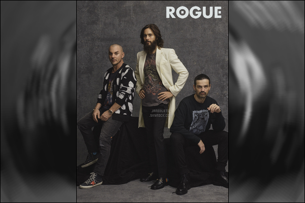 .  Jared, son frère Shannon et Tomo font la couverture du magazine « ROGUE »   .
