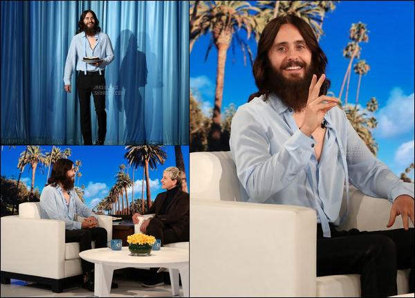 . 08.02.2018 : Jared était sur le plateau de Ellen Degeneres pour parler de sa tournée avec son groupe 30STM ! .