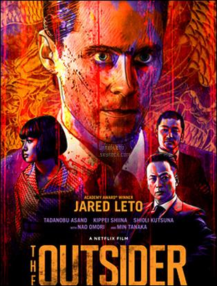 .  Découvre le nouveau film dans lequel Jared joue  « THE OUTSIDER » sortie le 09 Mars    .