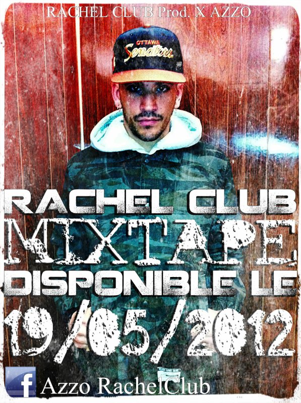RACHEL CLUB MIXTAPE DISPONIBLE LE 19/05/12