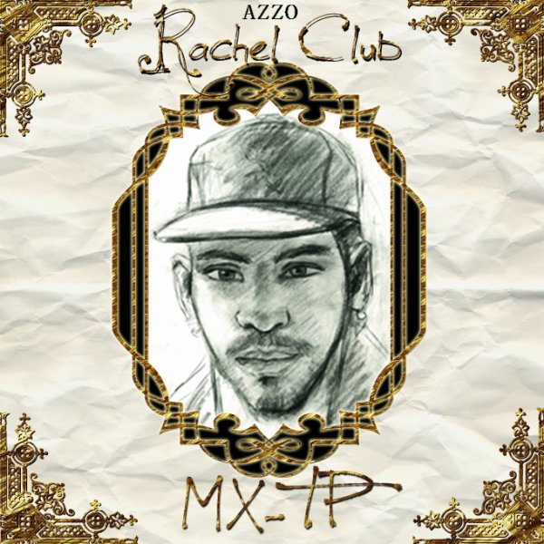 RACHEL CLUB MXTP - cover - tracklist - lien telechargement