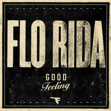 Good Feeling → Florida Feat Avicii (2011)