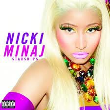 Nicki Minaj → Starships (2012)