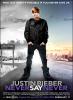 ★ ★ ★ ★ ★ / Never Say Never, Justin Bieber