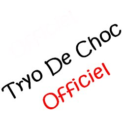 Blog de TryoDeChoc-officiel