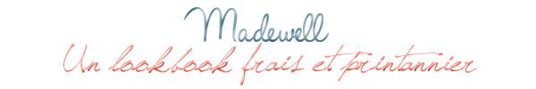 ~ Style: Madewell, une marque à garder en tête!