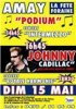 CONCERT JOHNNY CADILLAC LE 15 MAI A 16H45 A  AMAY (LIEGE)