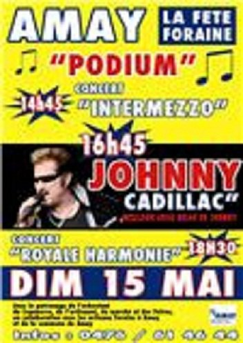 CONCERT JOHNNY CADILLAC LE 15 MAI A 16H45 A  AMAY (LIEGE)