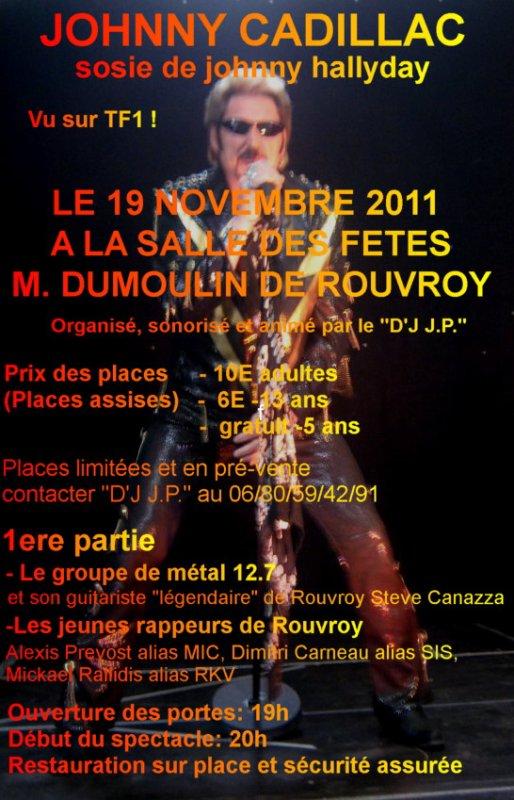 mega concert johnny cadillac a rouvroy le 19 novembre 2011 ..bloquez votre soirée ....ca va etre géant......