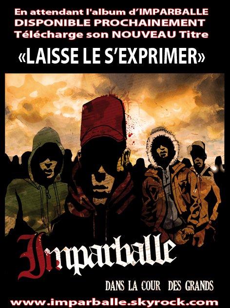 TELECHARGE  le NOUVEAU SON de IMPARBALLE !!!!!!!!!!!!!!!!!!!!!!!!!!