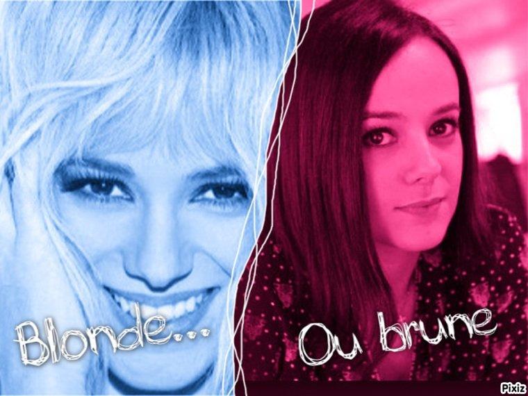 Blonde ou Brune
