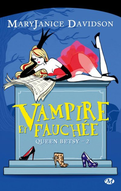 Queen Betsy, Tome 2: Vampire et fauchée