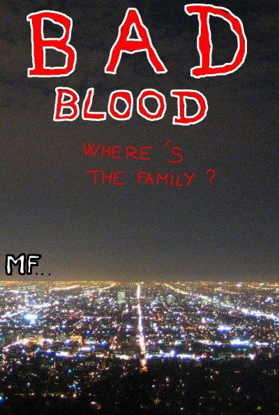 image bad blood, history