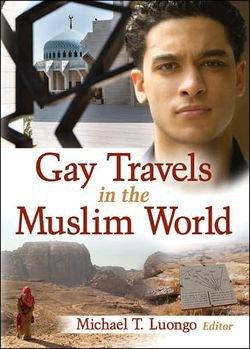 """""""Voyages gay dans le monde Musulman"""" - Interview de l'auteur du best-seller des guides touristiques aux USA"""