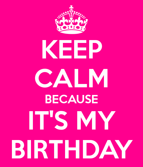 OHHHH YEAHHH TODAY IS MY BIRTHDAY !!!!!