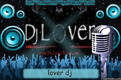 lover dj in the mix