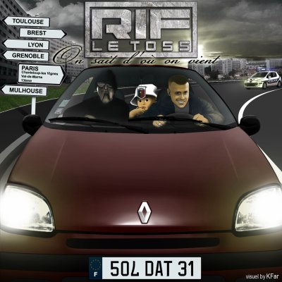 "RIF LE TOSS ""On sait d'où on vient"" Le single."