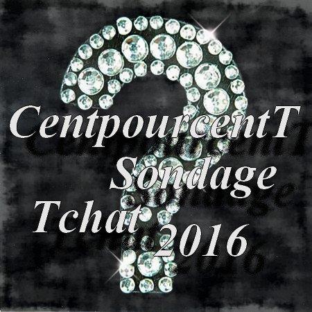 CentpourcentTSondageTchat 2016