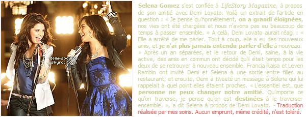 * Selena Gomez évoque son éloignement avec Demi, ces dernières années ... (2011)  *