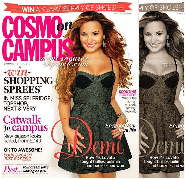 """*   Demi fait la couverture du magazine britannique """"Cosmo on Campus"""" du printemps prochain.     Traduction des scans disponible ci-dessous ...____    *"""