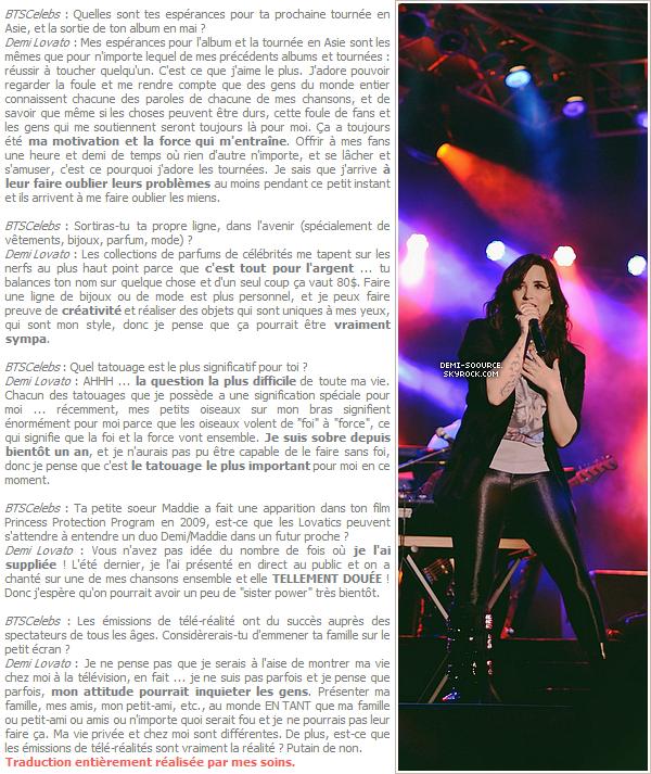 * Demi Lovato a été interviewée par le site BTSCelebs, le 13 mars dernier.           *