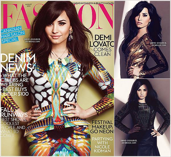 * Demi Lovato fait la couverture du magazine canadien « Fashion Magazine ». (août 2013)        *