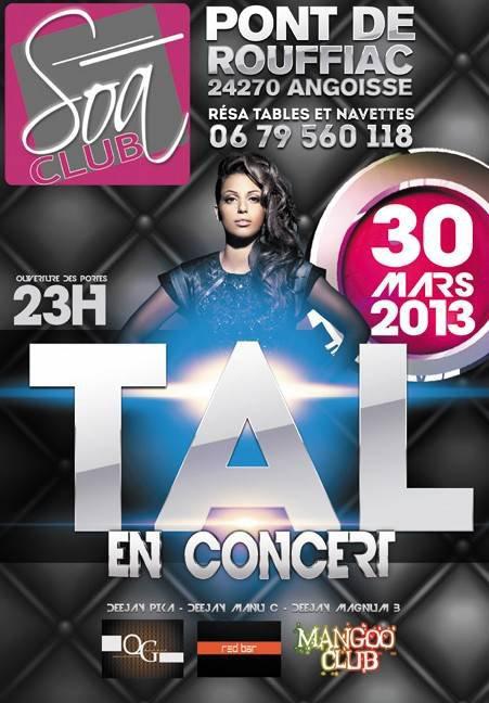 Tal showcase au Soa Club, à Angoisse (24, Aquitaine) le 30 Mars