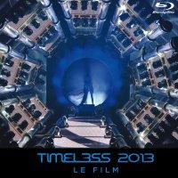 Timeless 2013 Le Film seront disponibles le 16 mai prochain.