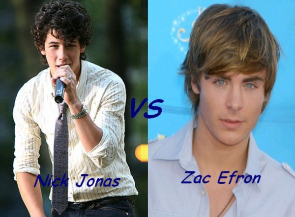 Nick Jonas VS Zac Efron