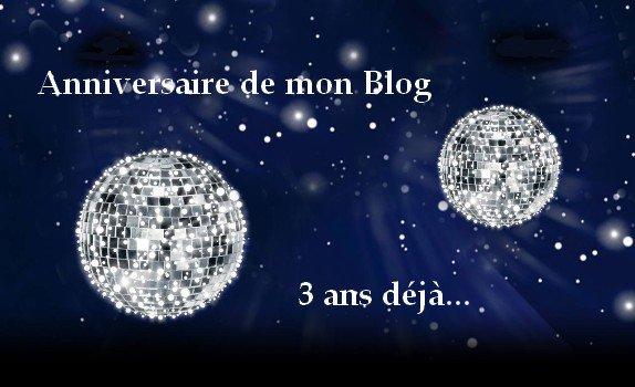 Joyeux Anniversaire à mon Blog ♥ ♥ ♥