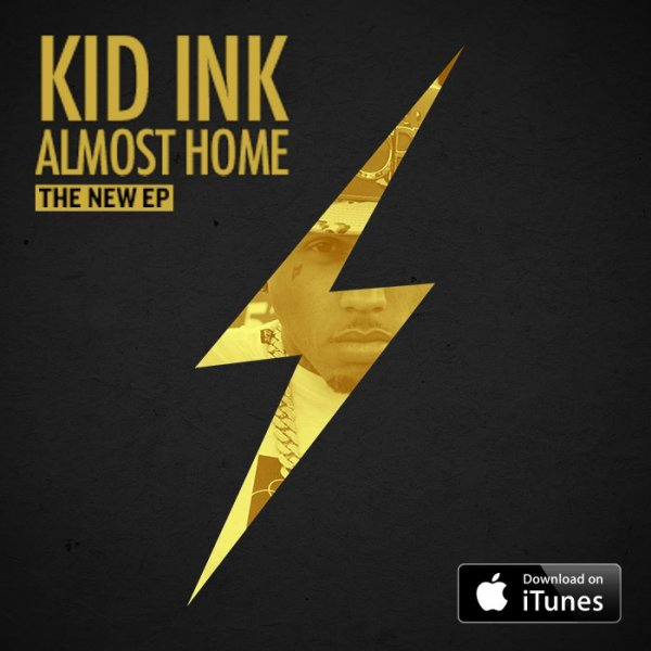 #Almost Home  Kid Ink .