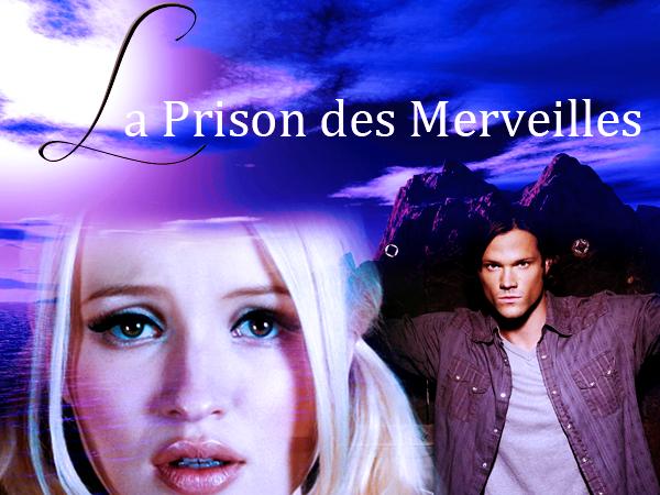 La Prison des Merveilles
