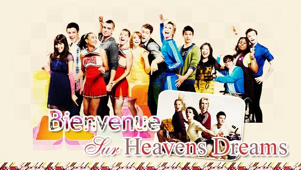 """Heavens Dreams  """" Laissez aller votre imagination """""""