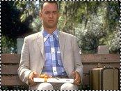 « La vie c'est comme une boîte de chocolats, on ne sait jamais sur quoi on va tomber. » Forrest Gump.