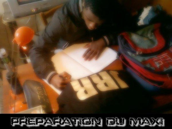 PREPARATION DU MAXI
