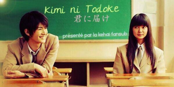 Kimi ni todoke : presentation (manga et film)