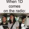 1D on the radio✨