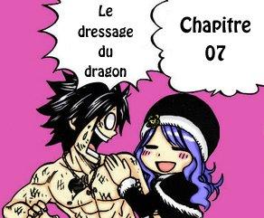 Fiction 1 : Le dressage du dragon, chapitre 7 ( Une histoire entre une Jubia trop surexcitée et un Grey hyper blasé )