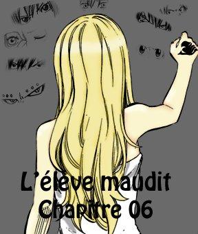 Fiction 2 : L'élève Maudit, chapitre 6 ( Nouveaux amis )