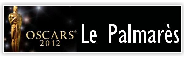 Awards : Oscars 2012 : Palmarès !