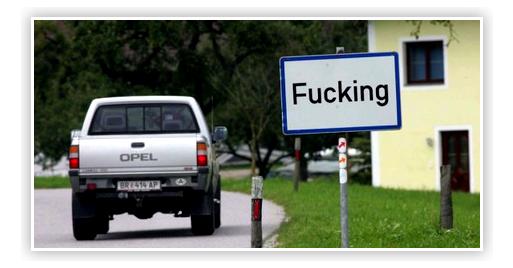 Insolite : Après Montcuq en France, découvrez Fucking en Autriche !