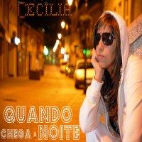 "CECILIA : Album ""MELODIA LUSITANA"" / QUANDO CHEGA A NOITE (2010)"